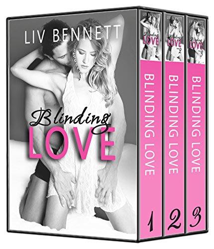 Blinding love books 1 3 by liv bennett