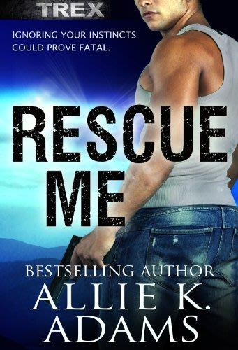 Rescue me by allie k adams