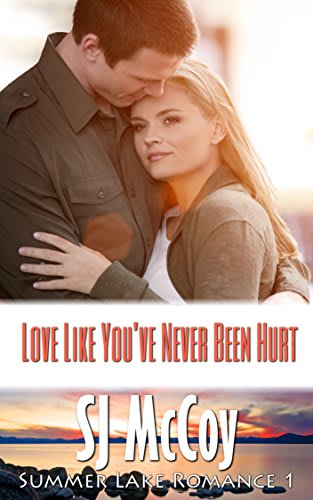 Love like you ve never been hurt by sj mccoy