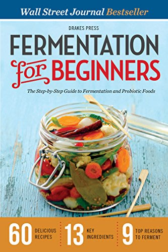 Fermentation for beginners by drakes press