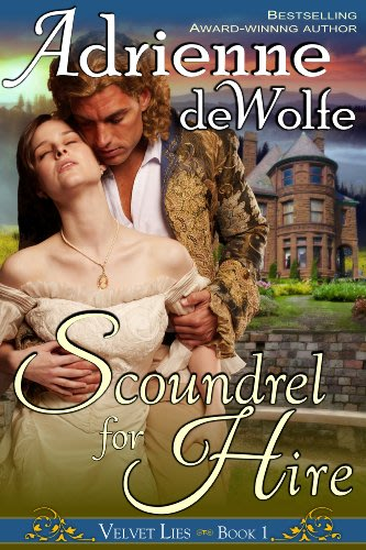 Scoundrel for hire by adrienne dewolfe