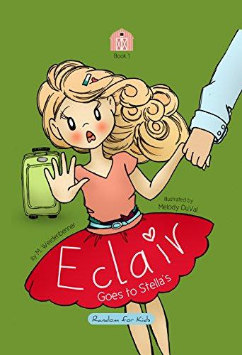 Eclair goes to stella 8217 s by michelle weidenbenner