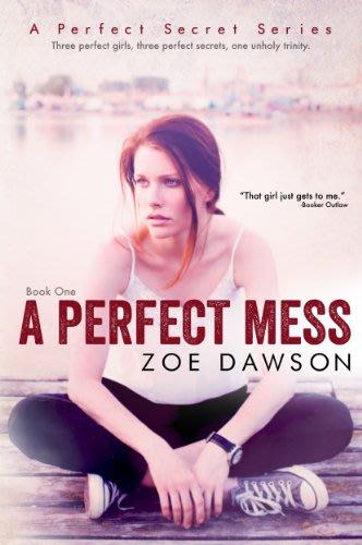 A perfect mess by zoe dawson