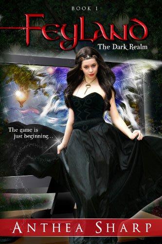 Feyland the dark realm by anthea sharp