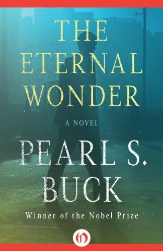 The eternal wonder by pearl s buck
