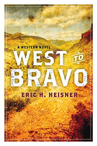 West to bravo by eric h heisner