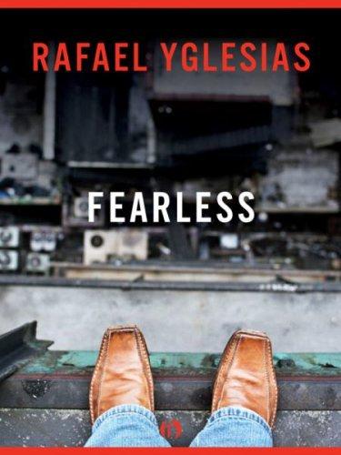 Fearless by Rafael Yglesias