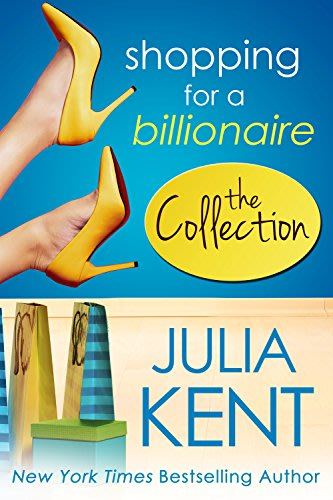 Shopping for a billionaire the collection by julia kent