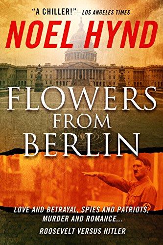 Flowers from berlin by noel hynd