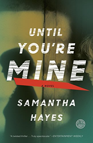 Until you re mine by samantha hayes