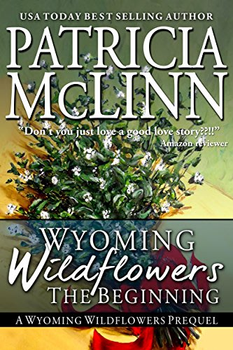 Wyoming wildflowers the beginning by patricia mclinn