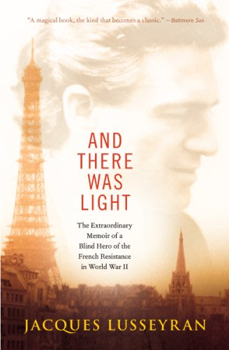 And there was light by jacques lusseyran