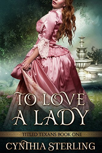 To love a lady by cynthia sterling