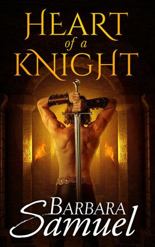 Heart of a knight by barbara samuel