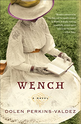 Wench by dolen perkins valdez