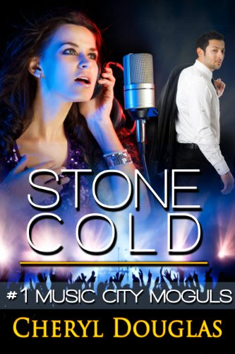 Stone cold music city moguls book one by cheryl douglas