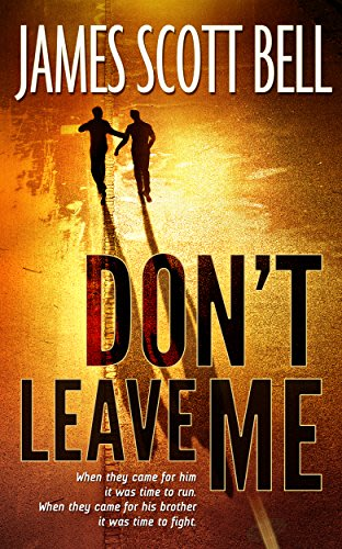 Don t leave me by james scott bell