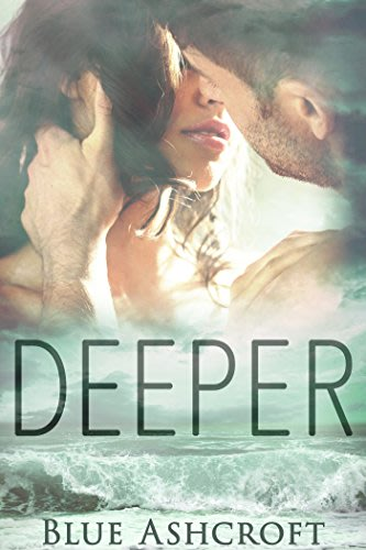 Deeper lifeguards book 1 by blue ashcroft