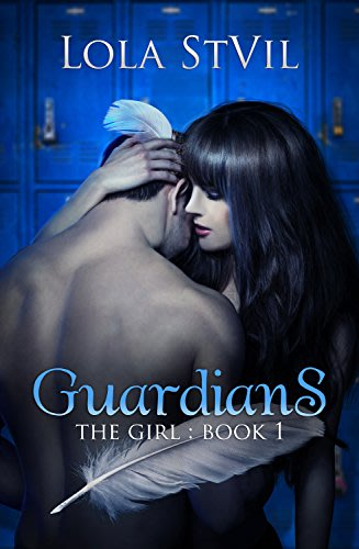 Guardians the girl by lola stvil