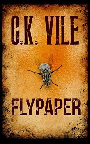 Flypaper by c k vile