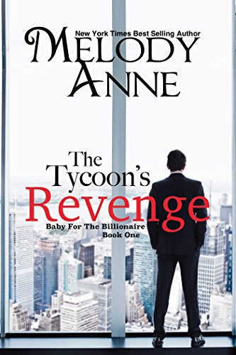 The tycoon s revenge by melody anne