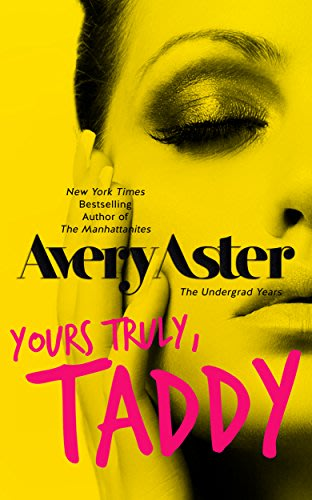 Yours truly taddy by avery aster and ironhorse formatting