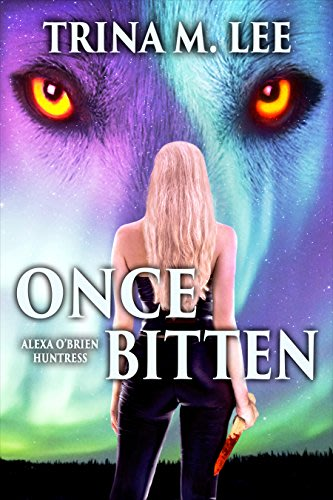 Once bitten by trina m lee