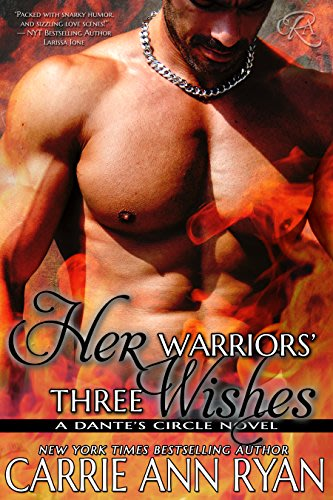 Her warriors three wishes by carrie ann ryan