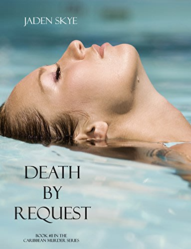 Death by request by jaden skye