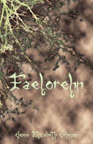 Faelorehn book one of the otherworld trilogy the otherworld series 1 by jenna elizabeth johnson