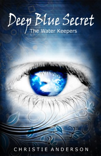 Deep blue secret the water keepers book 1 by christie anderson