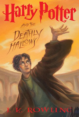 Harry Potter and the Deathly Hallows (Harry Potter, Book 7) by J. K. Rowling