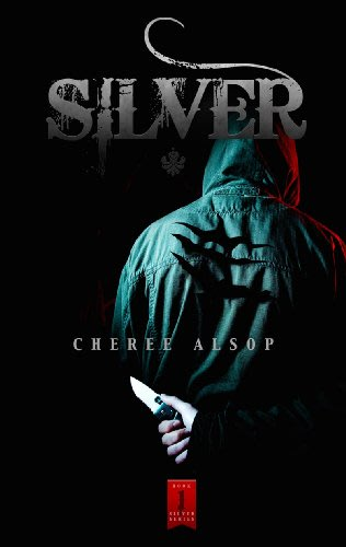 Silver the silver series book 1 by cheree alsop