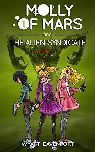 Molly of mars and the alien syndicate by wyatt davenport