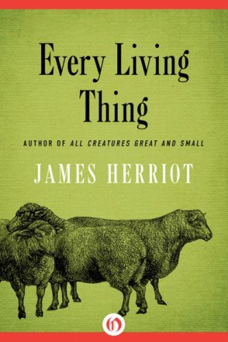 Every living thing by james herriot 2015 05 09