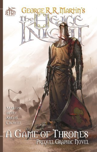 The hedge knight by george r r martin and ben avery