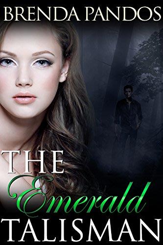 The emerald talisman talisman series book 1 by brenda pandos