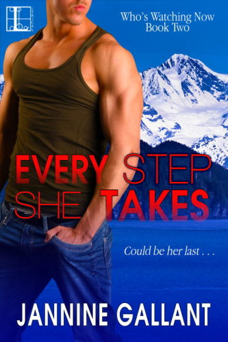 Every step she takes by jannine gallant