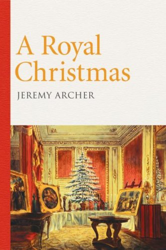 A Royal Christmas by Jeremy Archer