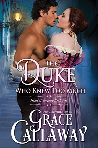 The duke who knew too much by grace callaway
