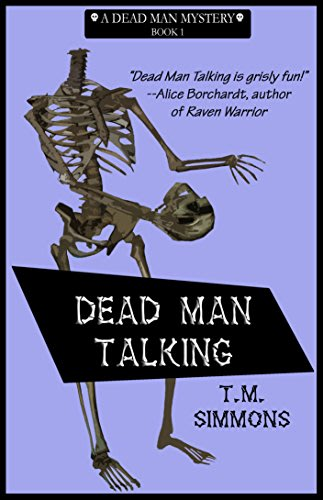Dead man talking by t m simmons