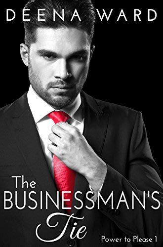 The businessman s tie by deena ward