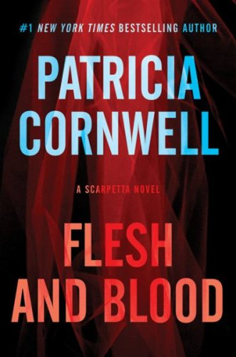 Flesh and blood by patricia cornwell 2015 05 10