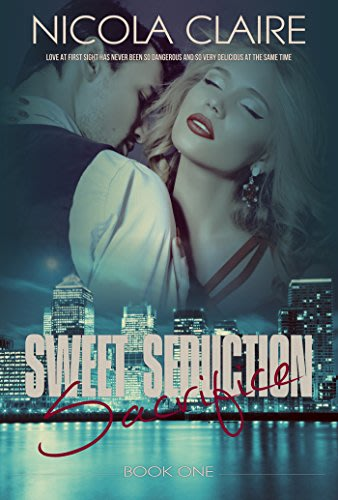 Sweet seduction sacrifice by nicola claire
