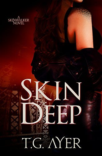 Skin deep by t g ayer