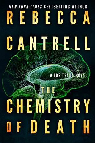 The chemistry of death by rebecca cantrell