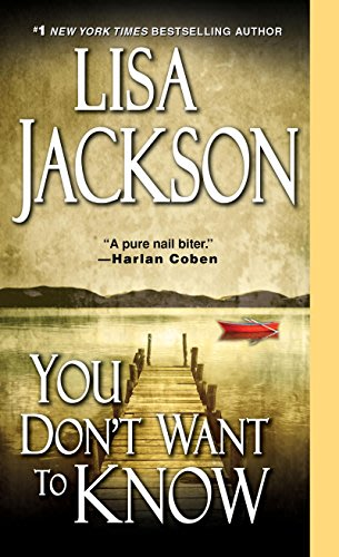 You don t want to know by lisa jackson 2015 10 01