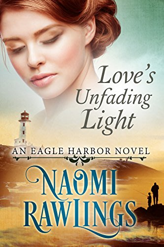 Love s unfading light by naomi rawlings