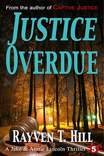 Justice overdue by rayven t hill