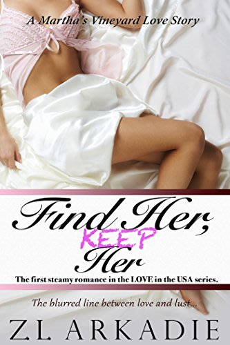 Find her keep her by z l arkadie